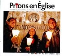Jacques Nieuviarts - Prions en Eglise petit format N° 334, octobre 2014 : .