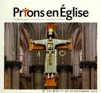 Jacques Nieuviarts - Prions en Eglise petit format N° 335, novembre 201 : .