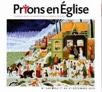Jacques Nieuviarts - Prions en Eglise petit format N° 348, du 1er au 31 : .