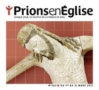 Jacques Nieuviarts - Prions en Eglise petit format N° 363, mars 2017 : .