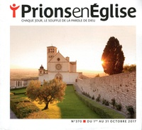 Jacques Nieuviarts - Prions en Eglise petit format N° 370, octobre 2017 : .
