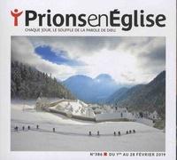 Karem Bustica et Pascal Ruffenach - Prions en Eglise petit format N° 386, février 2019 : .