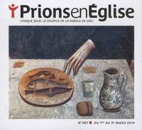 Karem Bustica et Pascal Ruffenach - Prions en Eglise petit format N° 387, mars 2019 : .