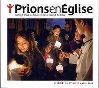Karem Bustica - Prions en Eglise petit format N° 388, avril 2019 : .