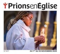 Karem Bustica - Prions en Eglise petit format N° 407, novembre 202 : .