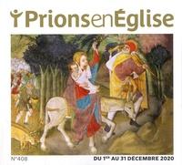 Karem Bustica - Prions en Eglise petit format N° 408, décembre 202 : .