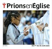 Karem Bustica et Frédéric Pascal - Prions en Eglise petit format N° 414, juin 2021 : .