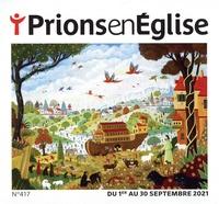 Karem Bustica - Prions en Eglise petit format N° 417, septembre 20 : .