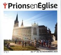Karem Bustica - Prions en Eglise petit format N° 419, novembre 202 : .