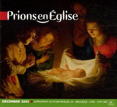Benoît Gschwind - Prions en Eglise Supplément au N° 228 : .