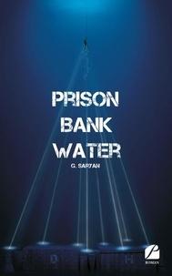 G Saryan - Prison Bank Water.