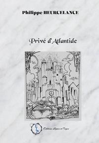 Heurcelance-philippe - Privé d'Atlantide.