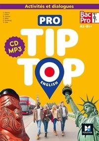 Béatrice Léonori et Sylvie Vitel - Pro Tip Top English 1re-Tle Bac Pro A2-B1+. 1 CD audio MP3