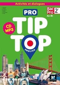 Fanny Bascou et Joanna Herter - Pro Tip Top English 2de Bac Pro A2-B1. 1 CD audio MP3