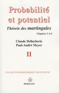 Probabilités et potentiel - Volume 2, Chapitres 5 à 8 : Théorie des martingales.pdf