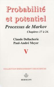 Claude Dellacherie - Probabilités et potentiel - Tome 5, Processus de Markov (fin) : Compléments de calcul stochastique.