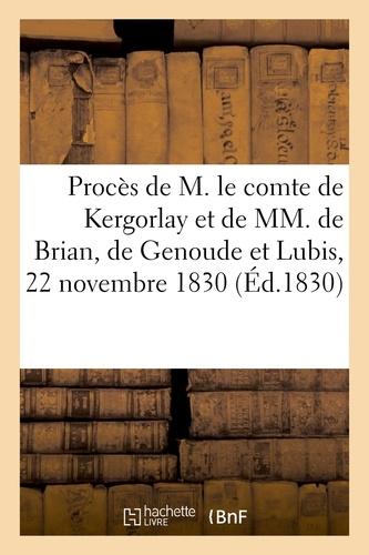 Hachette BNF - Procès de M. le comte de Kergorlay, ex-pair de France, et de MM. de Brian, de Genoude et Lubis.