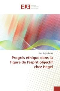 Progrès éthique dans la figure de lesprit objectif chez Hegel.pdf