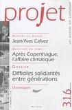 Gaël Giraud et Francine Demichel - Projet N° 316, Mai 2010 : Difficiles solidarités entre générations.