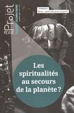 CERAS - Projet N° 347, Août 2015 : Les spiritualités au secours de la planète ?.