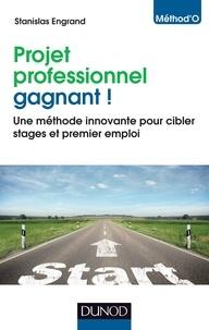 Stanislas Engrand - Projet professionnel gagnant ! - Une méthode innovante pour cibler stages et premier emploi.