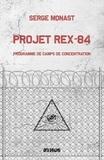 Serge Monast - Projet rex-84.