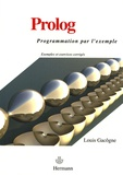 Louis Gacôgne - Prolog - Programmation par l'exemple.