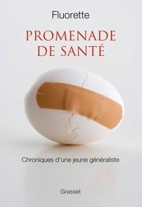Promenade de santé - Chroniques dune jeune généraliste.pdf