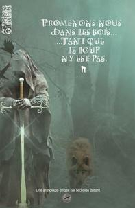 AERTS-R - Promenons nous dans les bois... tant que le loup n'y est pas.
