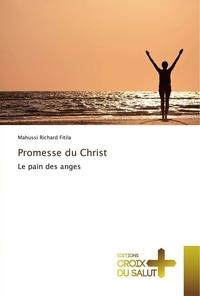 Mahussi Richard Fitila - Promesse du Christ - Le pain des anges.
