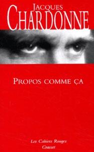 Jacques Chardonne - Propos comme ça.
