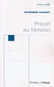 Raymonde Coudert - Proust au féminin.