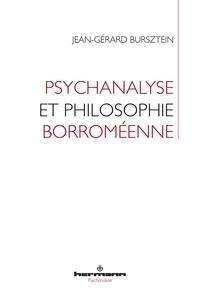 Jean-Gérard Bursztein - Psychanalyse et philosophie borroméenne.