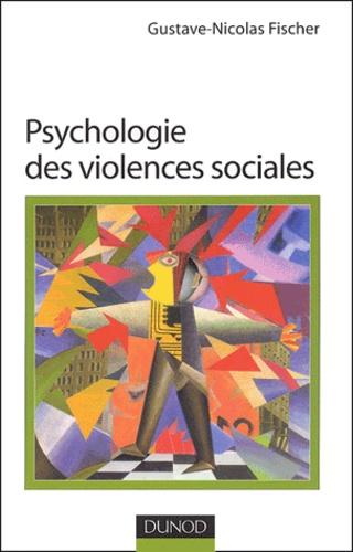 Psychologie des violences sociales