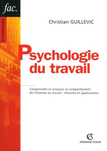 Christian Guillevic - Psychologie du travail.