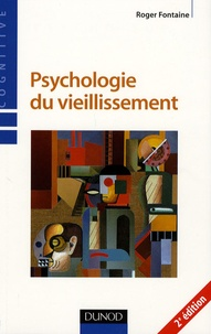 Roger Fontaine - Psychologie du vieillissement.