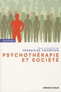 Françoise Champion - Psychothérapie et société.
