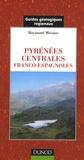 Raymond Mirouse - Pyrénées centrales franco-espagnoles.