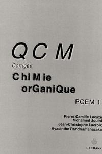 Pierre-Camille Lacaze et Mohamed Jouini - QCM corrigés de Chimie organique.