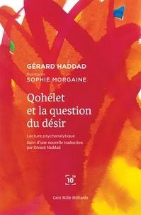 Gérard Haddad - Qohélet et la question du désir.