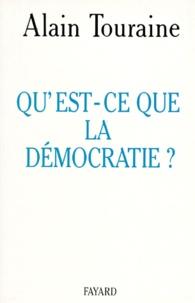 Alain Touraine - Qu'est-ce que la démocratie ?.