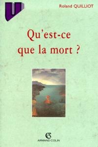 Roland Quilliot - Qu'est-ce que la mort ?.
