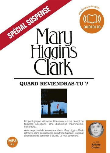 Mary Higgins Clark - Quand reviendras-tu ?. 1 CD audio MP3