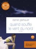 Daniel Glattauer - Quand souffle le vent du nord. 1 CD audio MP3
