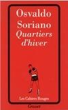 Osvaldo Soriano - Quartiers d'hiver.
