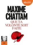 Maxime Chattam - Que ta volonté soit faite. 1 CD audio