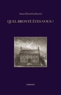 Anna Feissel-Leibovici - Quel Brontë êtes-vous ?.
