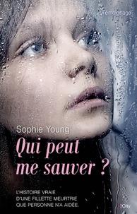 Sophie Young et Linda Watson-Brown - Quelqu'un peut me sauver ?.