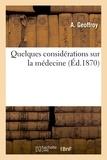 Geoffroy - Quelques considérations sur la médecine.