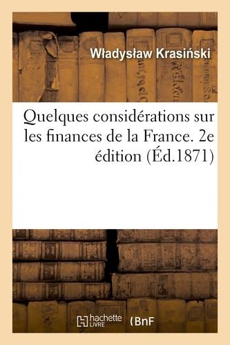 Ski w adys aw Krasi - Quelques considérations sur les finances de la France. 2e édition.